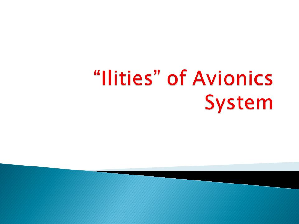 Ilities of Avionics System