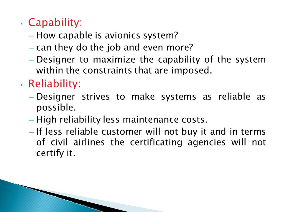 Capability: Reliability: How capable is avionics system