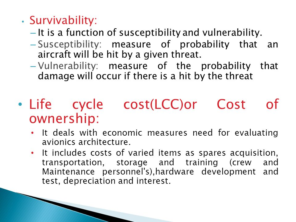 Life cycle cost(LCC)or Cost of ownership: