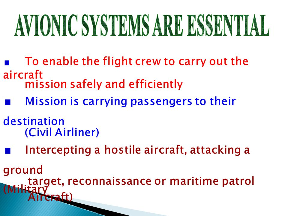 AVIONIC SYSTEMS ARE ESSENTIAL