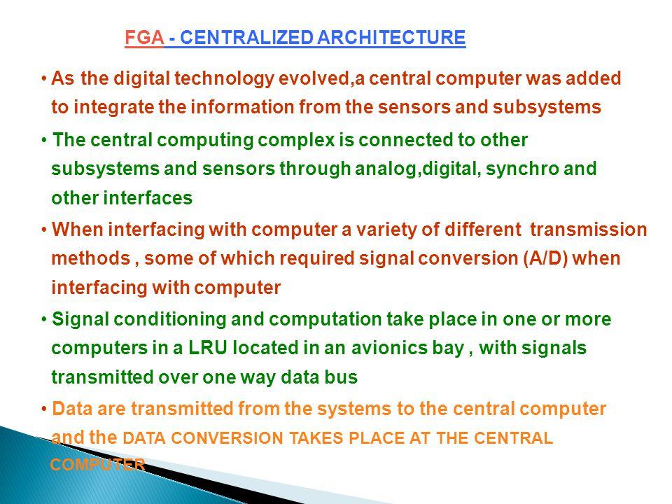 FGA - CENTRALIZED ARCHITECTURE