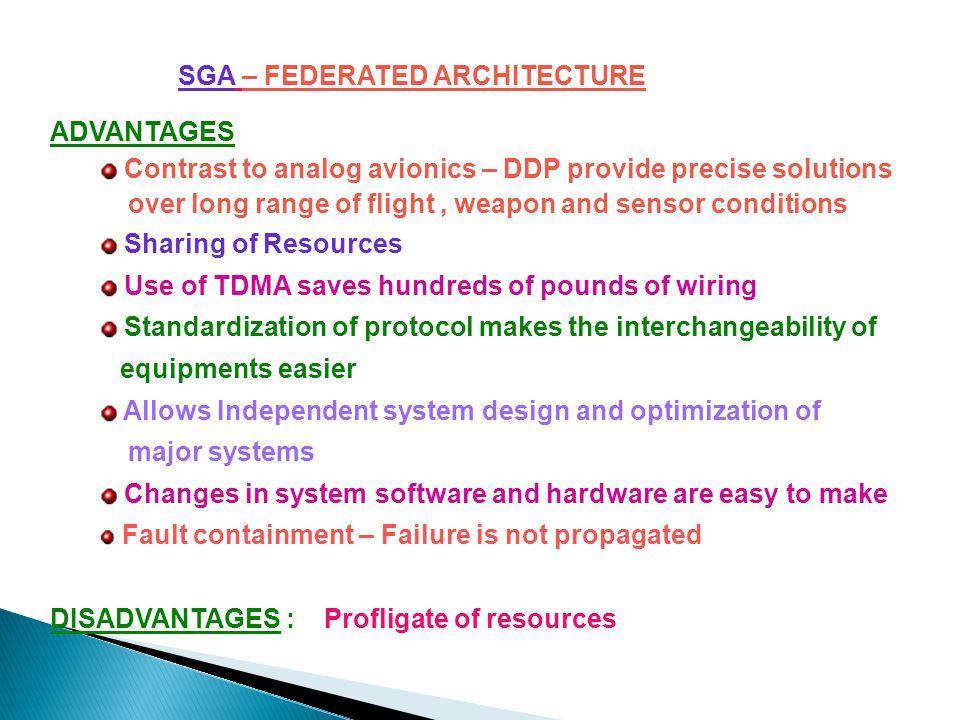 SGA – FEDERATED ARCHITECTURE ADVANTAGES