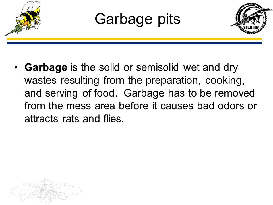 Garbage pits