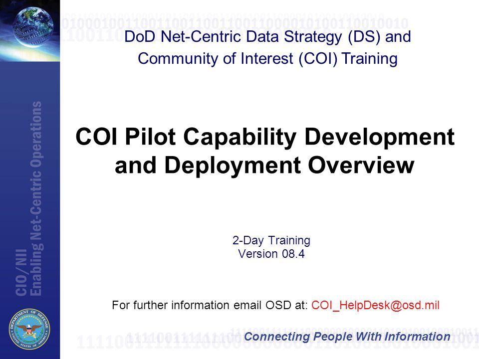 COI Pilot Capability Development and Deployment Overview
