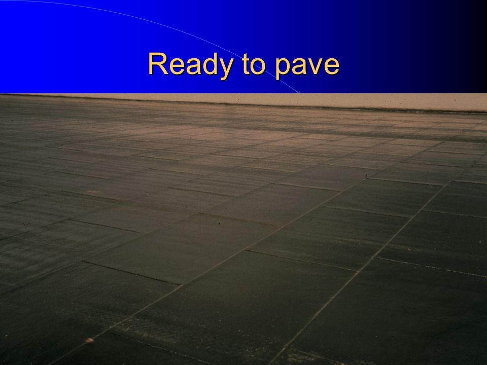 Ready to pave