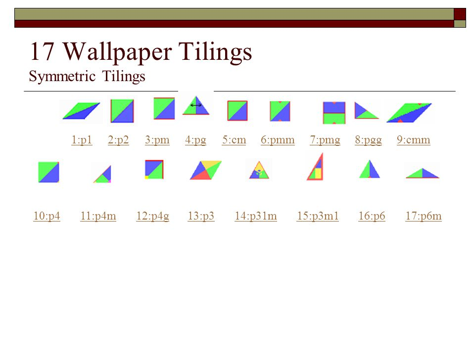 17 Wallpaper Tilings Symmetric