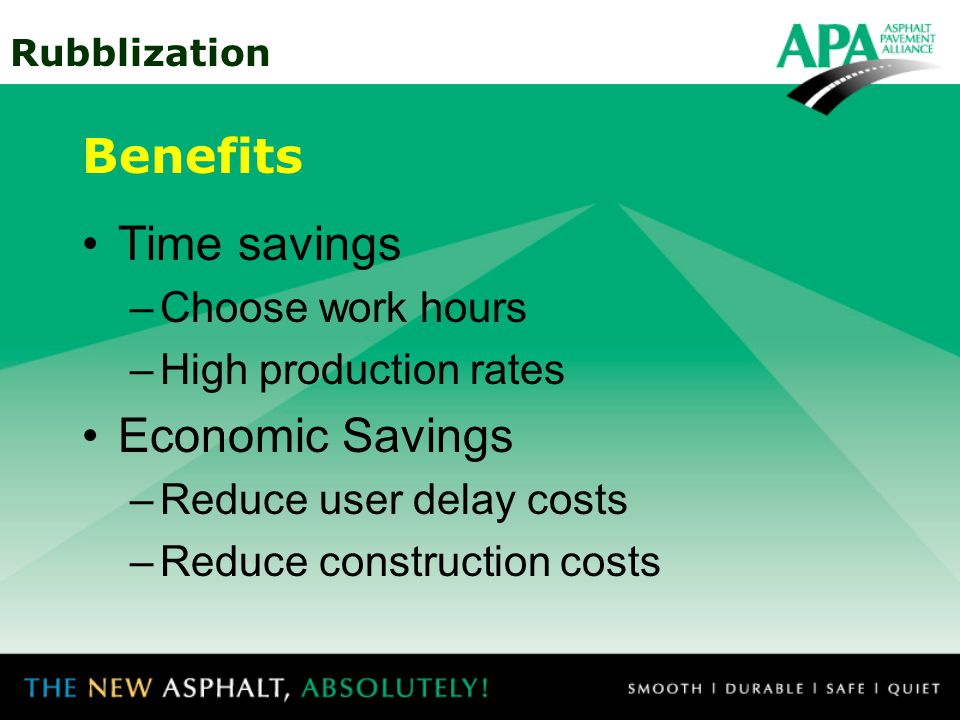 Benefits Time savings Economic Savings Choose work hours