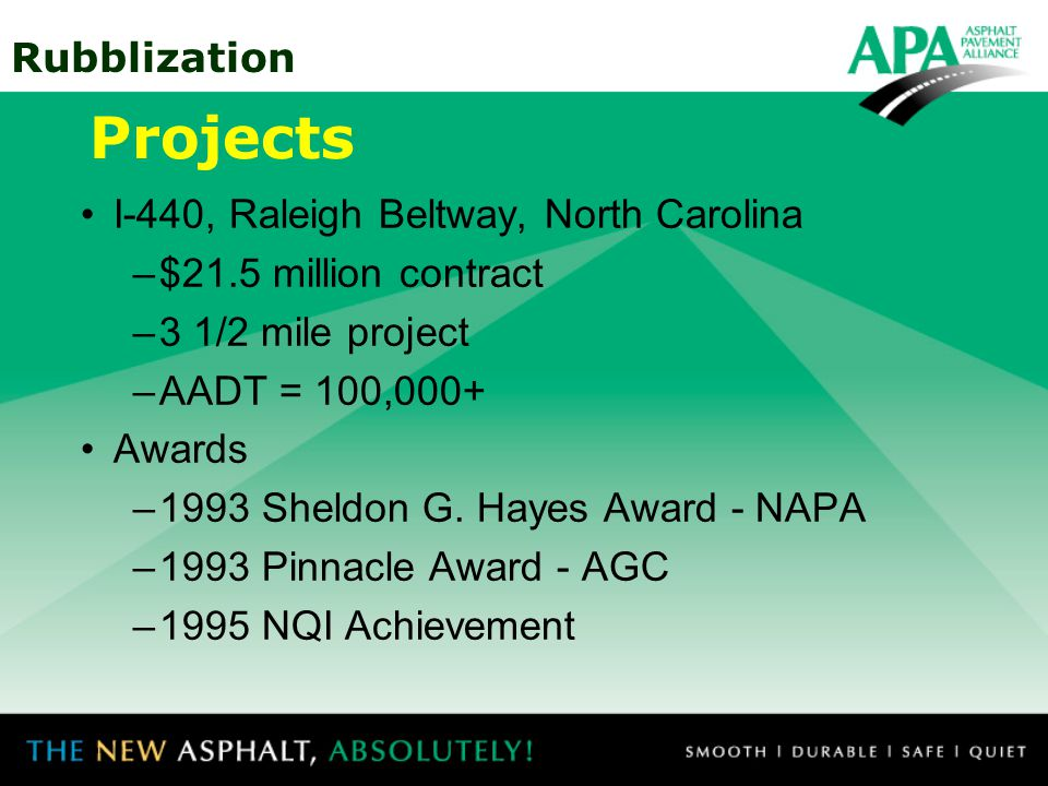 Projects I-440, Raleigh Beltway, North Carolina $21.5 million contract