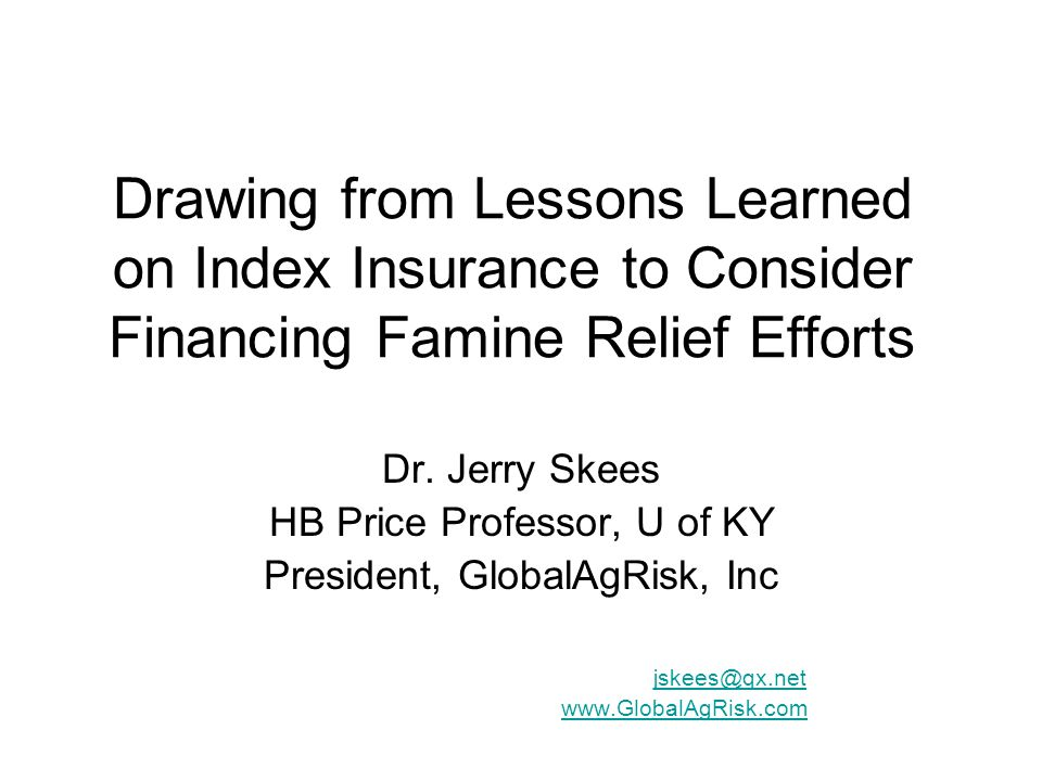 Drawing from Lessons Learned on Index Insurance to Consider Financing Famine Relief Efforts