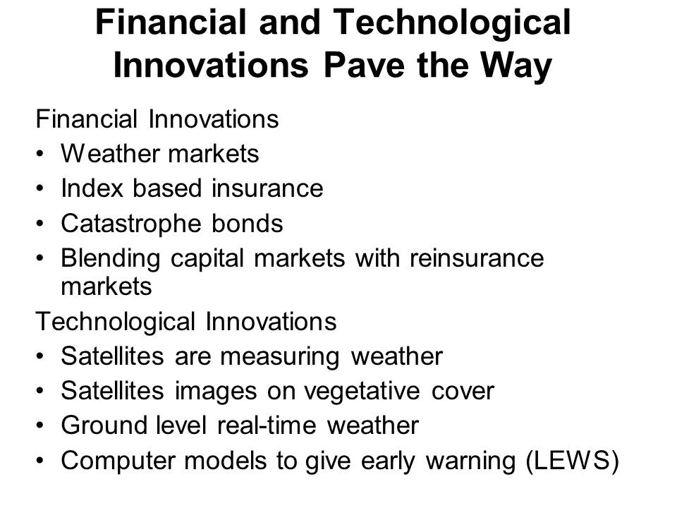 Financial and Technological Innovations Pave the Way