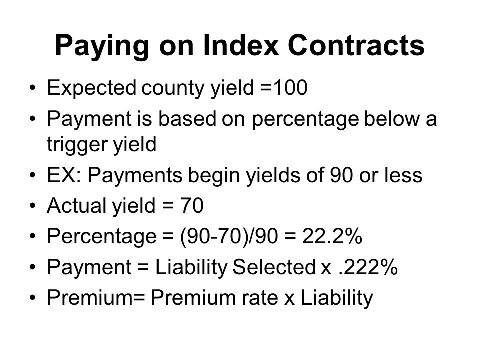 Paying on Index Contracts