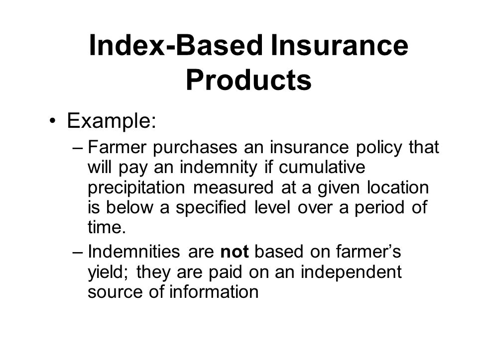 Index-Based Insurance Products