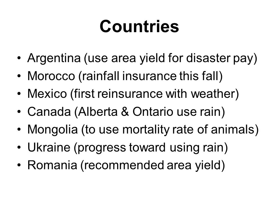 Countries Argentina (use area yield for disaster pay)