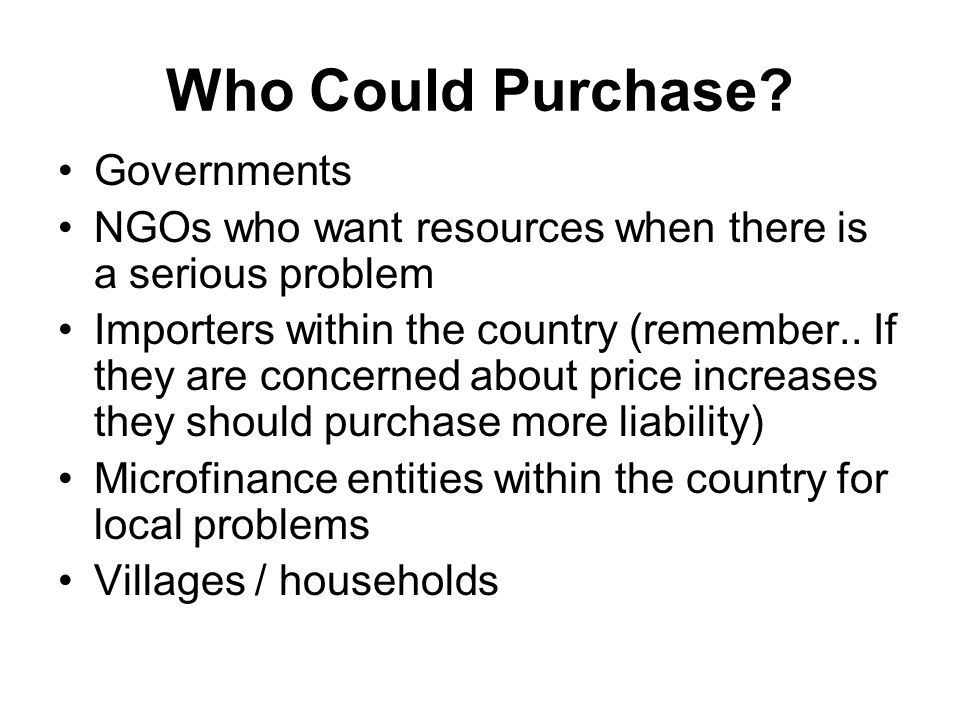 Who Could Purchase Governments