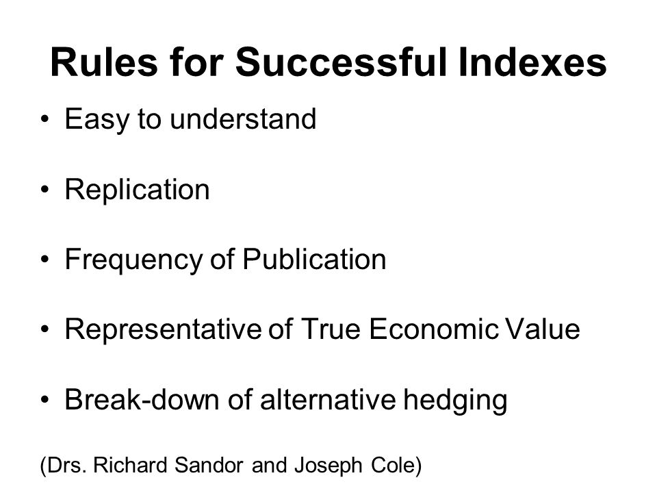 Rules for Successful Indexes