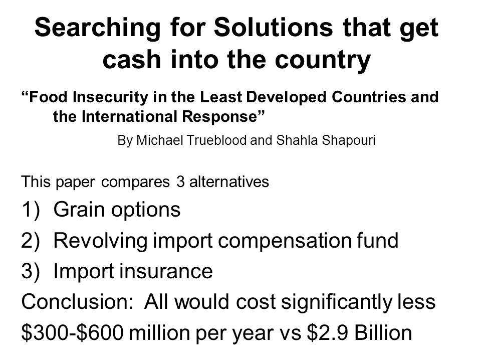 Searching for Solutions that get cash into the country