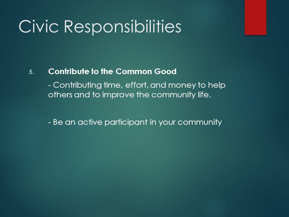Civic Responsibilities