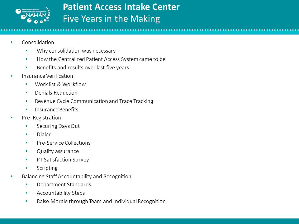Patient Access Intake Center Five Years in the Making