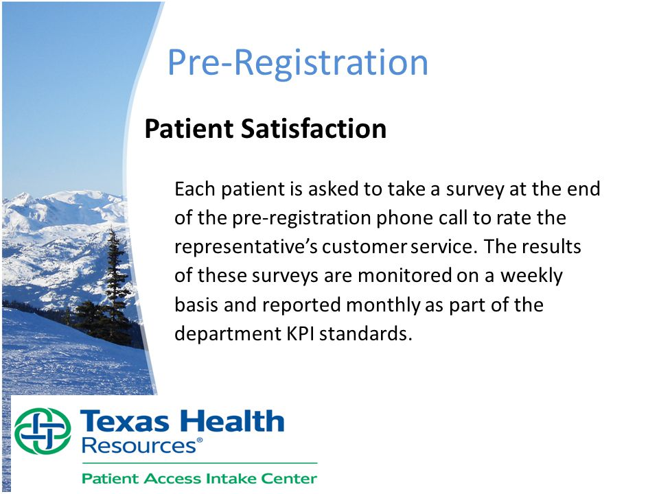 Pre-Registration Patient Satisfaction