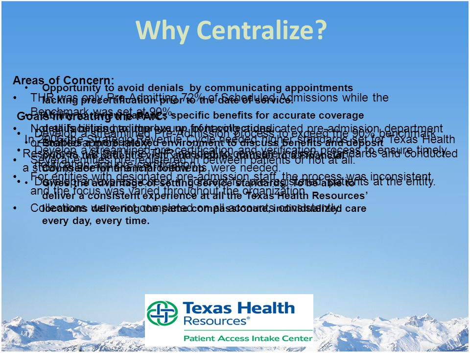 Why Centralize Areas of Concern: