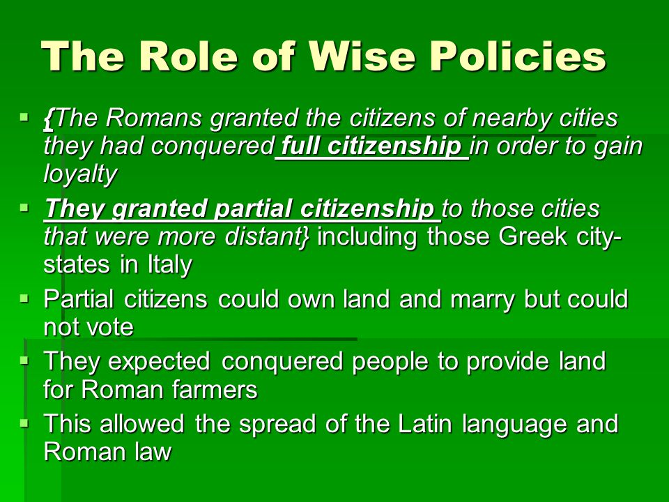 The Role of Wise Policies