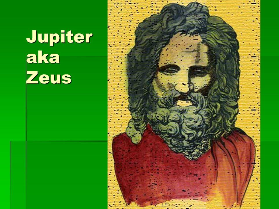 Jupiter aka Zeus