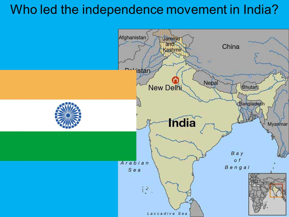 Who led the independence movement in India
