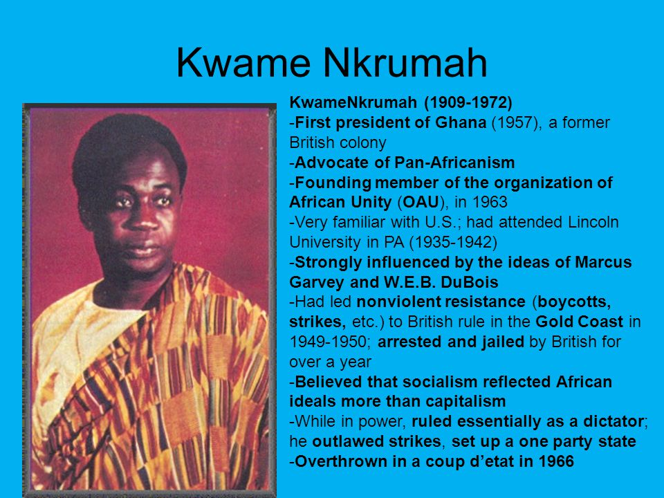 Kwame Nkrumah KwameNkrumah (1909-1972)