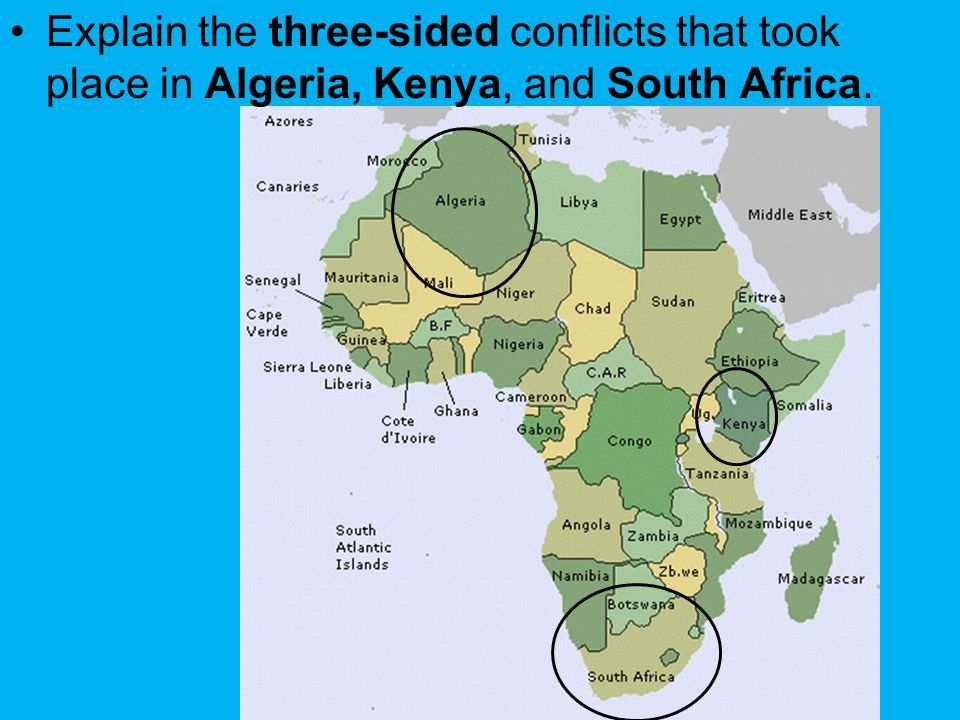 Explain the three-sided conflicts that took place in Algeria, Kenya, and South Africa.