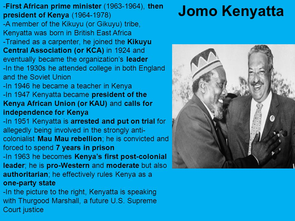 -First African prime minister (1963-1964), then president of Kenya (1964-1978)