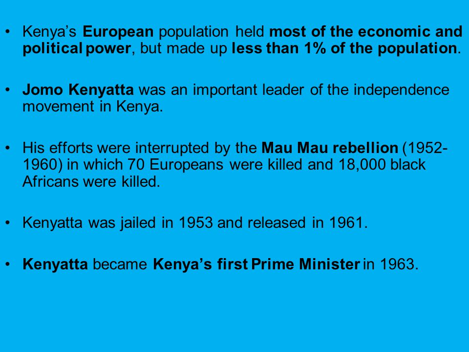 Kenya's European population held most of the economic and political power, but made up less than 1% of the population.