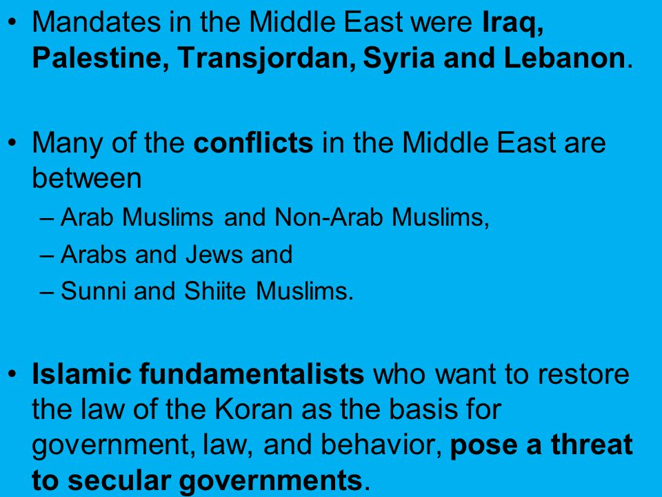 Many of the conflicts in the Middle East are between