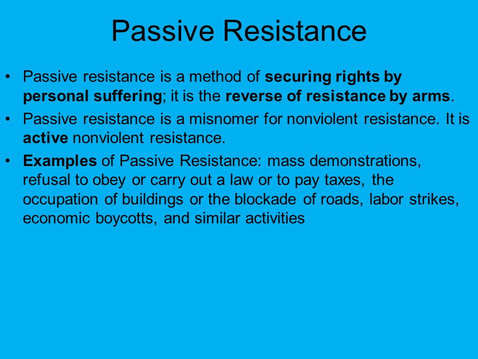 passive resistance nonviolence Martin luther king, jr on nonviolent resistance and passive resistance but in the first days of the protest none of these expressions was mentioned.