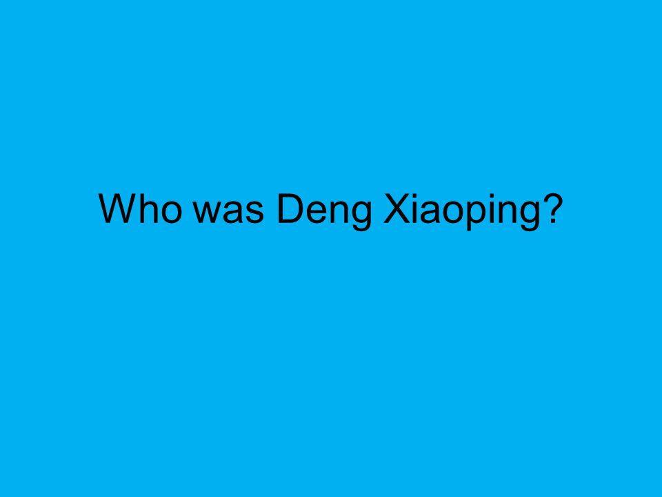 Who was Deng Xiaoping