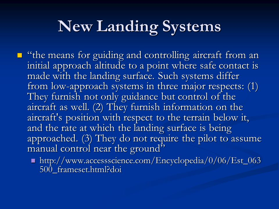 New Landing Systems