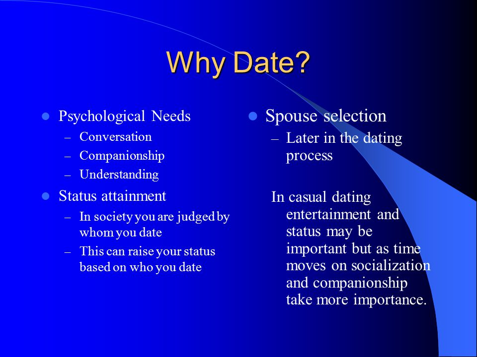 Why Date Spouse selection Psychological Needs