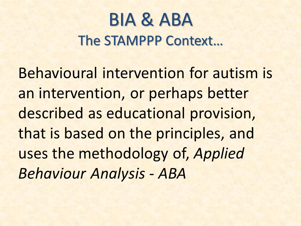 BIA & ABA The STAMPPP Context…