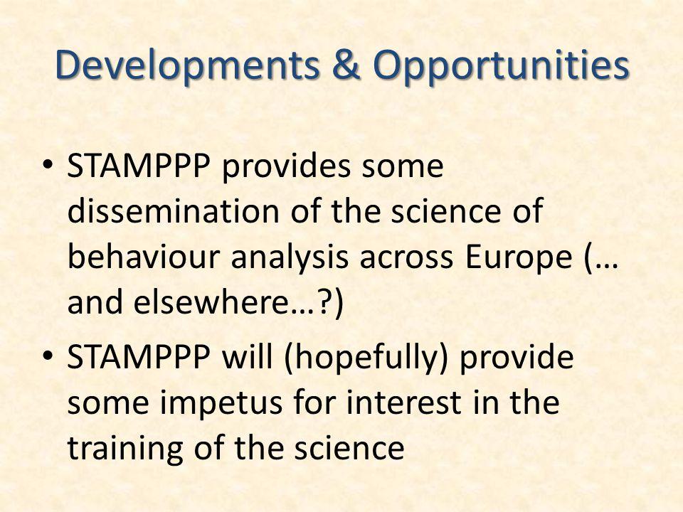 Developments & Opportunities