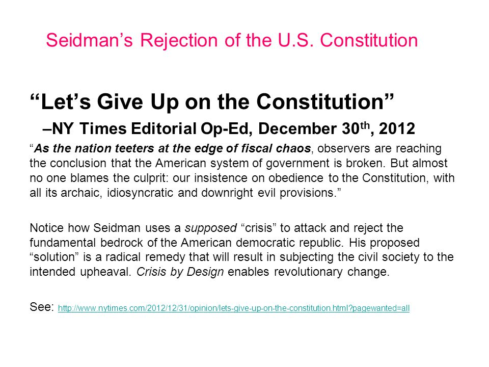 Seidman's Rejection of the U.S. Constitution