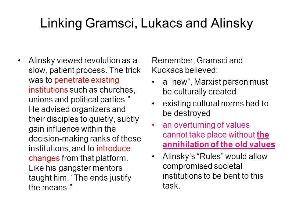 Linking Gramsci, Lukacs and Alinsky