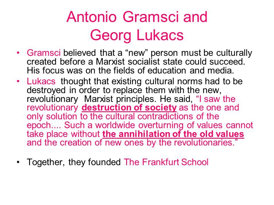 Antonio Gramsci and Georg Lukacs