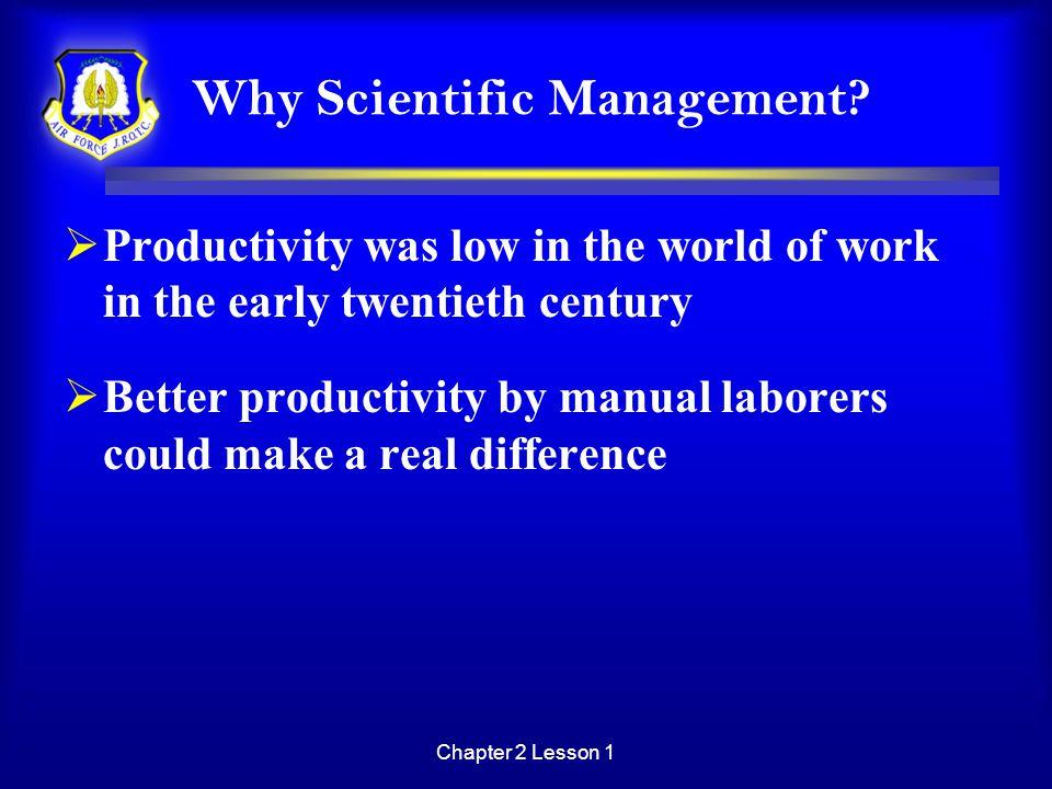 Why Scientific Management