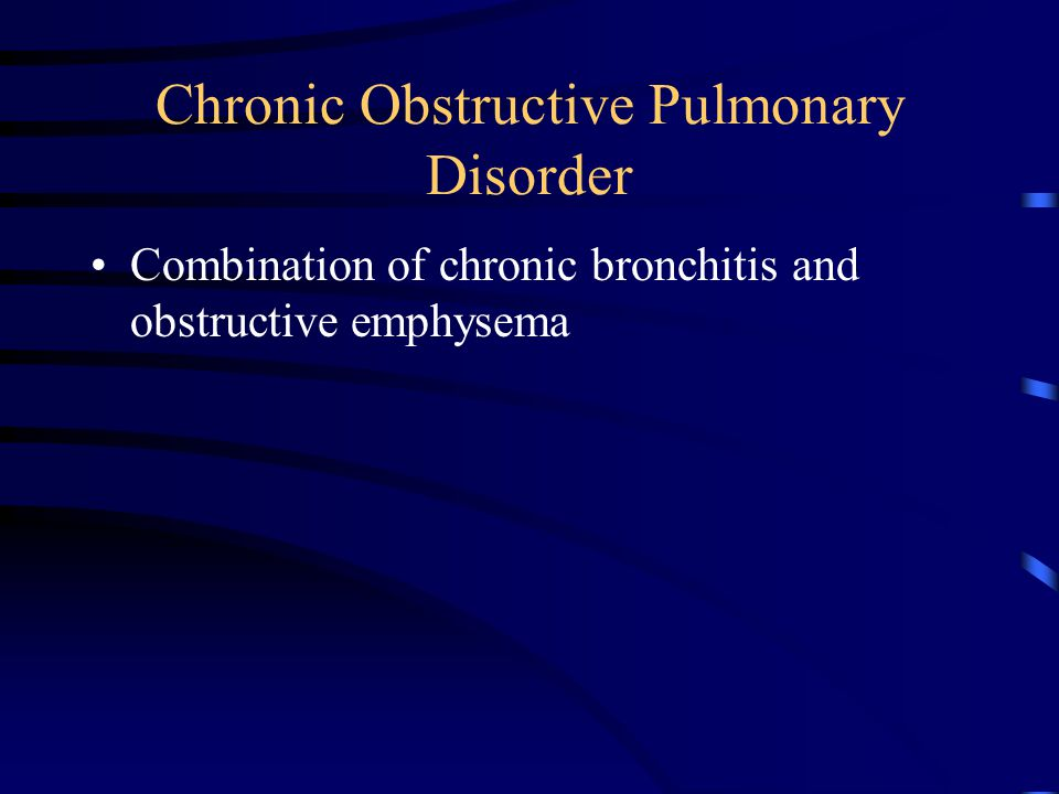 Chronic Obstructive Pulmonary Disorder