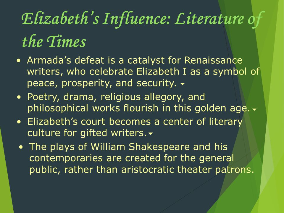 Elizabeth's Influence: Literature of the Times