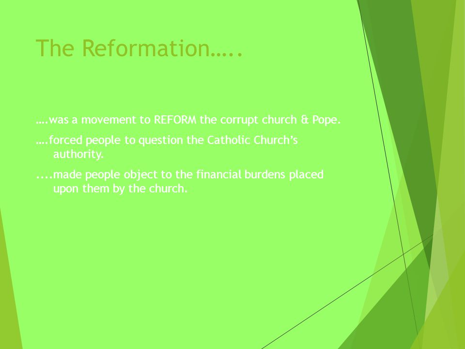 The Reformation…..