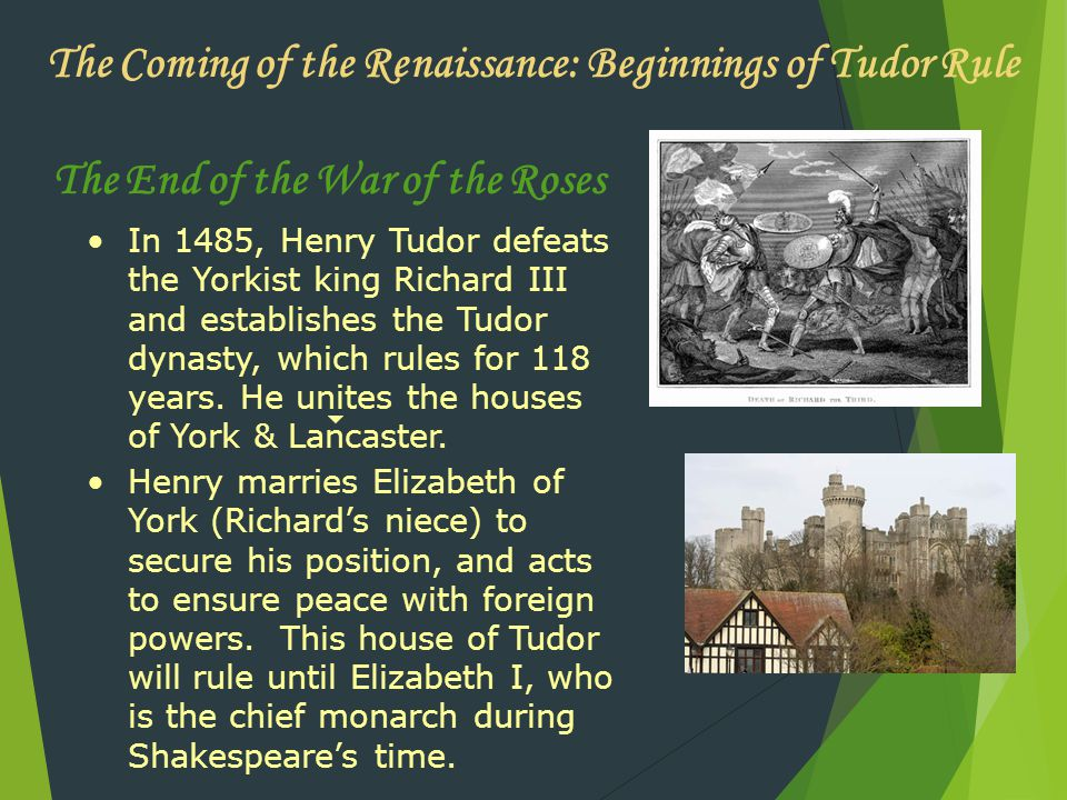 The Coming of the Renaissance: Beginnings of Tudor Rule