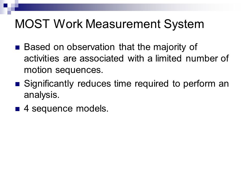 MOST Work Measurement System