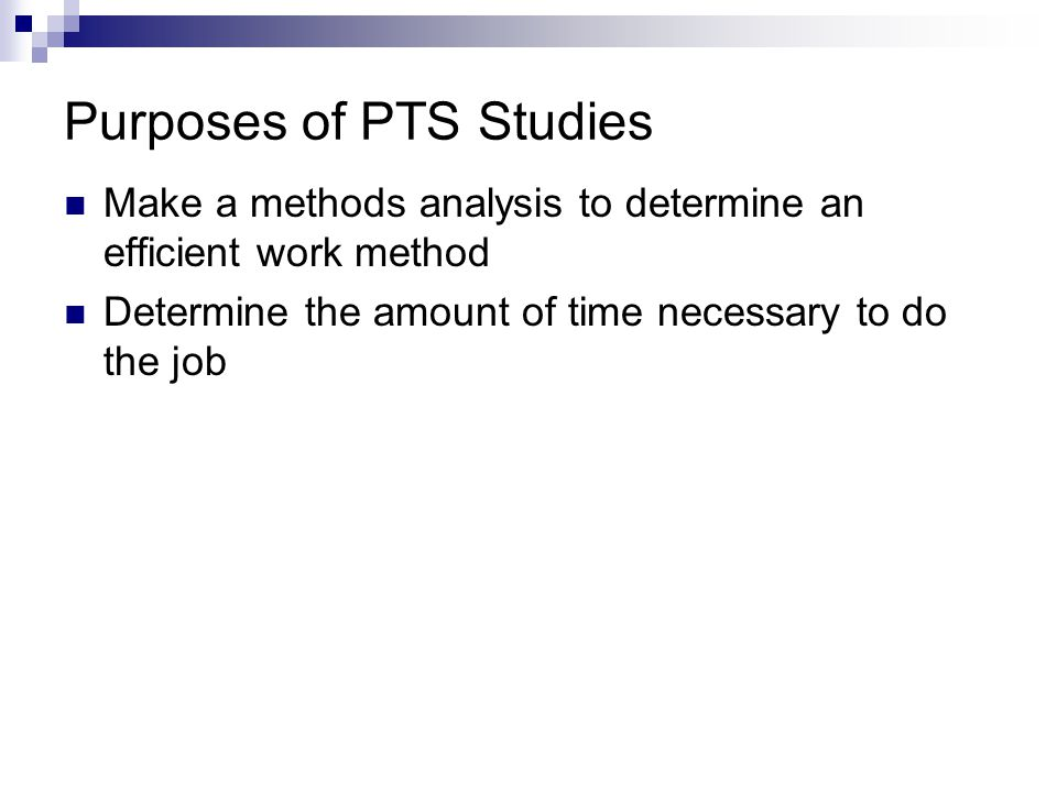 Purposes of PTS Studies