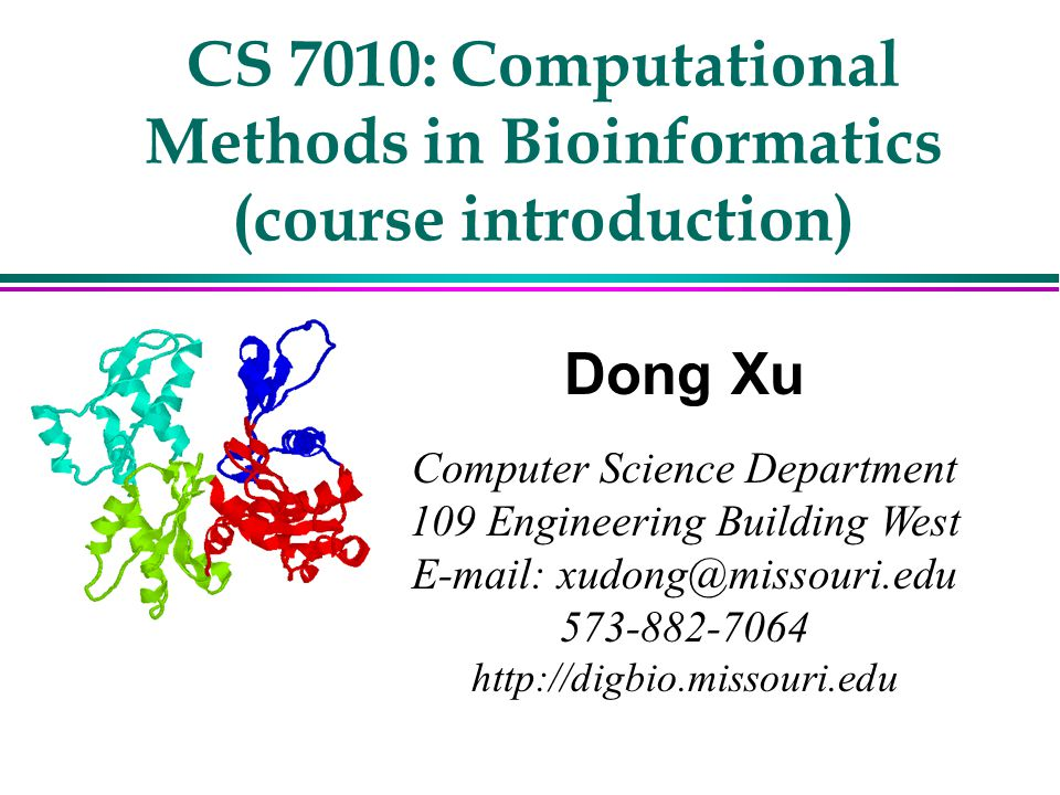 CS 7010: Computational Methods in Bioinformatics (course introduction)