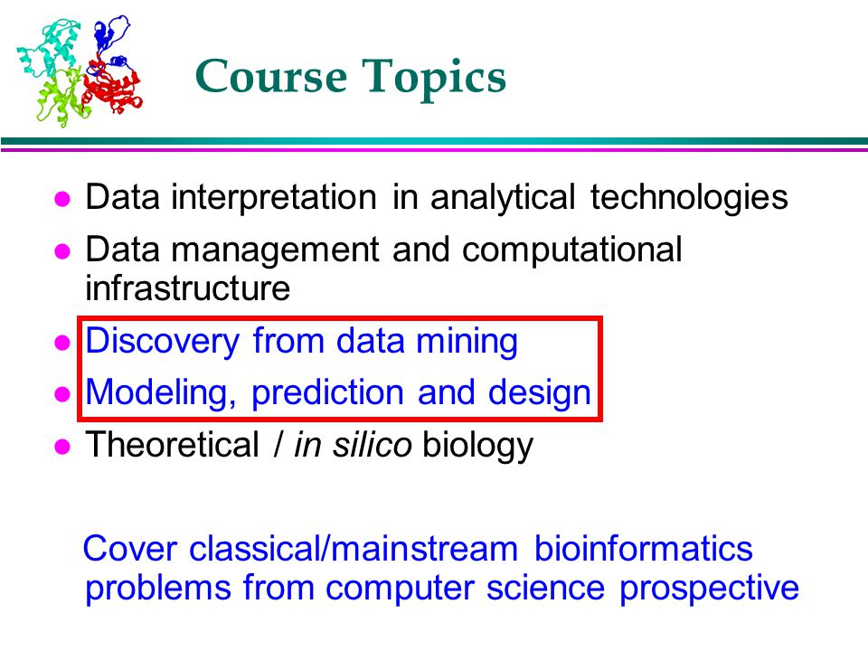 Course Topics Data interpretation in analytical technologies